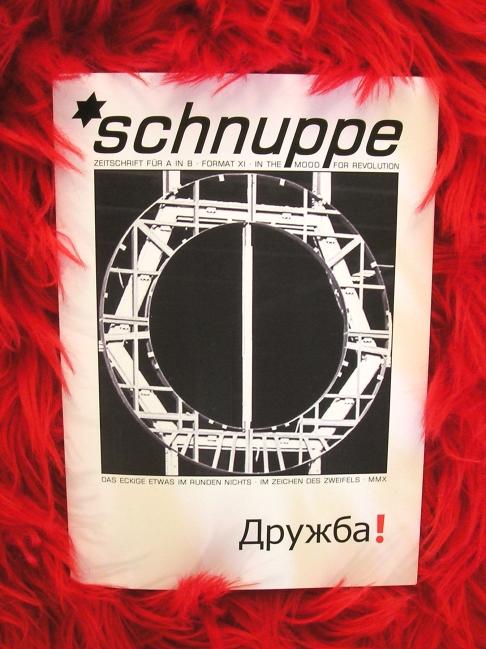 *schnuppe - Format 11 - Druzhba!